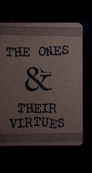 The Ones & Their Virtues